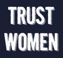 Trust Women (light on dark) Baby Tee