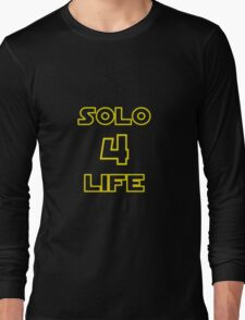 Solo 4 Life Long Sleeve T-Shirt