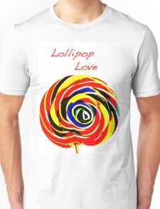 Lollipop Love Unisex T-Shirt