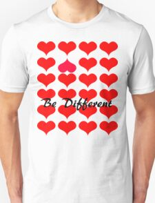 Be different hearts T-Shirt