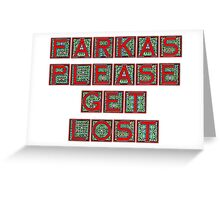 Farkas Please Get Lost Greeting Card