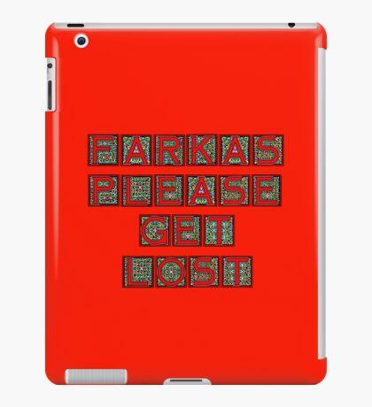 Farkas Please Get Lost iPad Case/Skin