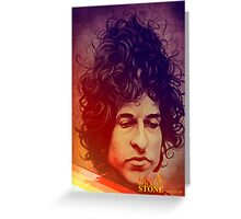 Bob Dylan-Like a rolling stone Greeting Card