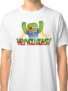 Hey You Guys! Classic T-Shirt
