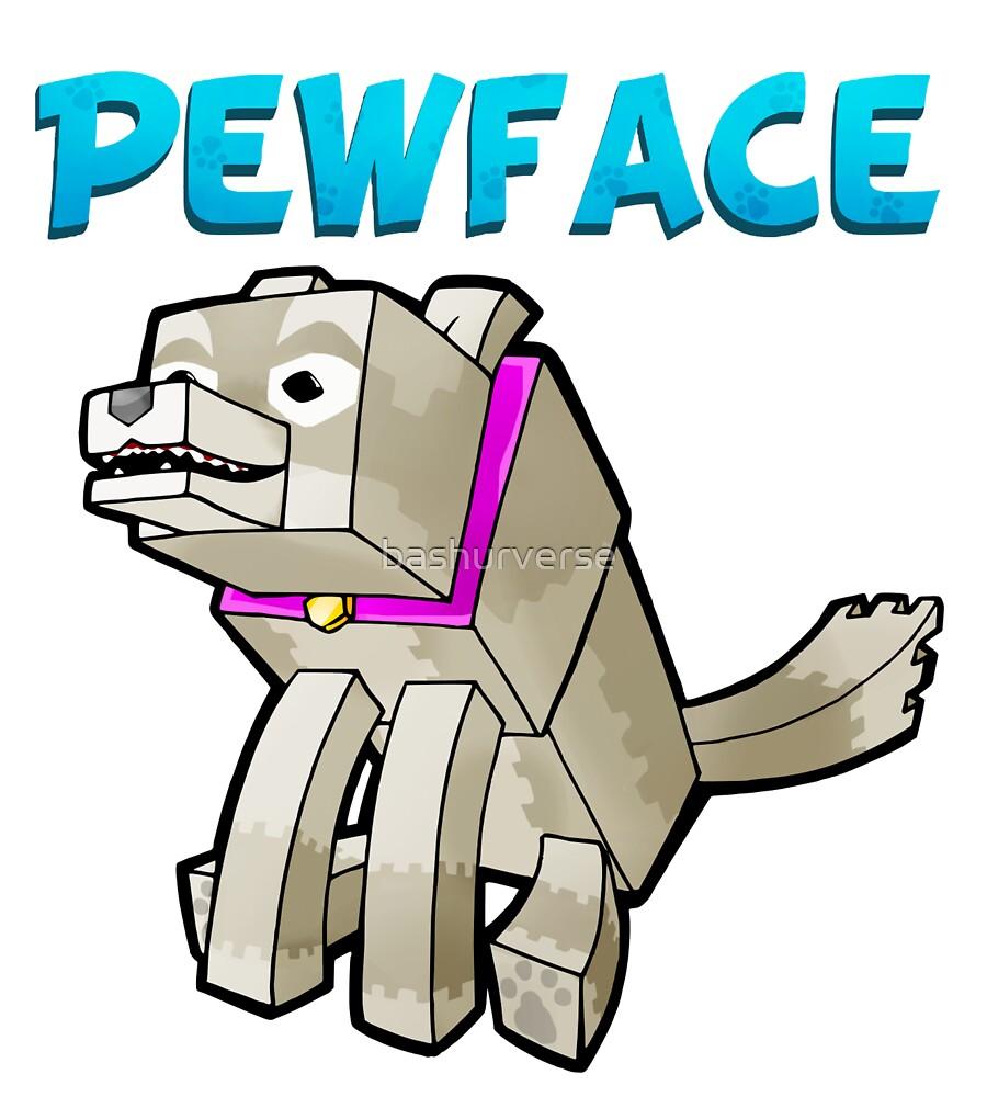 It's Pewface! by bashurverse