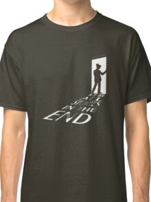 We're All Stories in the End Classic T-Shirt