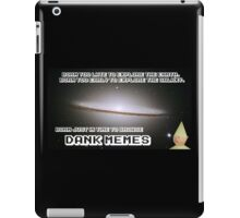 Born Just in Time to Browse DANK MEMES. iPad Case/Skin