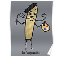 la baguette French bread cartoon Poster