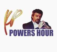 Powers Hour. by HalfFullBottle