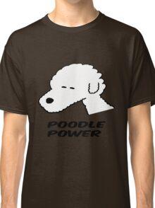 Poodle Power Classic T-Shirt