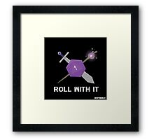 Roll With It Logo Framed Print