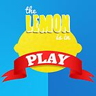 The Lemon is in Play by William Cockram