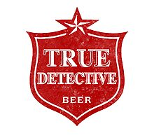 True Detective Beer Photographic Print