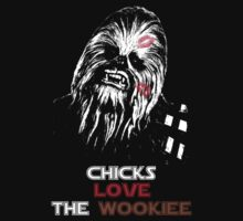 Chicks Love The Wookie by AWESwanky