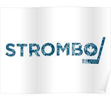 Strombo Poster