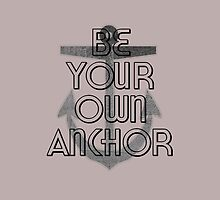Be Your Own Anchor by linked-pinkies