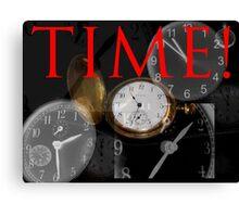 Time! Canvas Print
