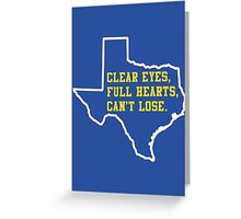 Clear Eyes, Full Hearts, Can't Lose – Friday Night Lights Greeting Card