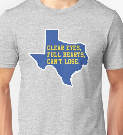 Clear Eyes, Full Hearts, Can't Lose – Friday Night Lights Unisex T-Shirt