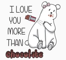I Love You More Than Chocolate  by charsheee