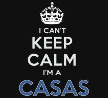 I can't keep calm. I'm a CASAS by kin-and-ken