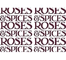 Roses and Spice Photographic Print