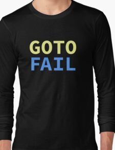 GOTO FAIL Long Sleeve T-Shirt