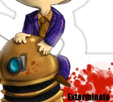 Exterminate the rude Sticker
