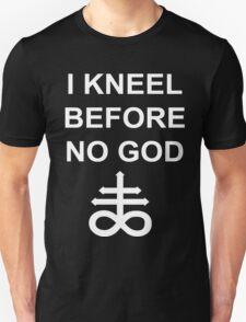 I Kneel Before No God- blk. Unisex T-Shirt