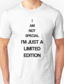 I'm limited edition Unisex T-Shirt