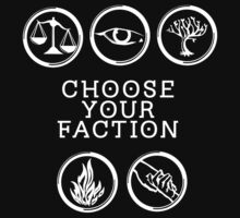 Divergent - Choose Your Faction (White) by Lunil