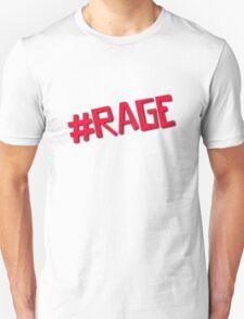#Rage T-Shirt