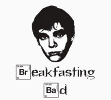 Breakfasting Bad by HalfFullBottle