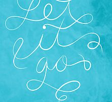 Let it Go by Lauren Draghetti