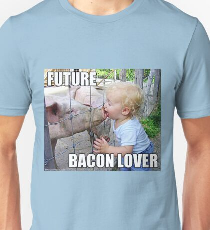 "Viral Meme of Little Boy Kissing Pig ""Future Bacon Lover"" Photograph Unisex T-Shirt"