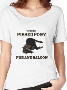 The Pissed Pony Pub and Saloon Women's Relaxed Fit T-Shirt