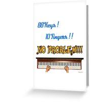 88 Key 10 Fingers Greeting Card