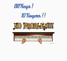 88 Key 10 Fingers Unisex T-Shirt
