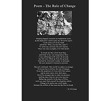 Poem the Rule of Change Photographic Print
