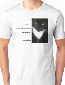"""Yellow Cat, Black Cat..."" Quote by Deng Xiaoping Unisex T-Shirt"