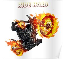 Ghost Rider Ride Hard Poster
