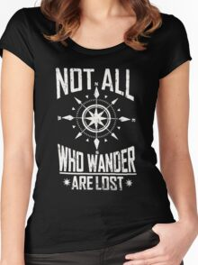 Not All Who Wander Are Lost Women's Fitted Scoop T-Shirt