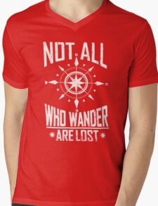 Not All Who Wander Are Lost Mens V-Neck T-Shirt