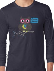 Carpe Noctem Owl Long Sleeve T-Shirt