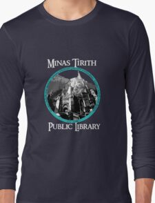 MINAS TIRITH PUBLIC LIBRARY Long Sleeve T-Shirt