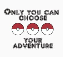 Choose your Poke'Life by grimradke
