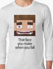 When you fall - Minecraft Meme Long Sleeve T-Shirt