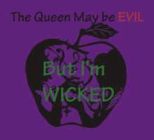 The Queen may be evil... by Erin Emms