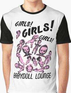 Girls! Girls! Girls! Babydoll Lounge Graphic T-Shirt
