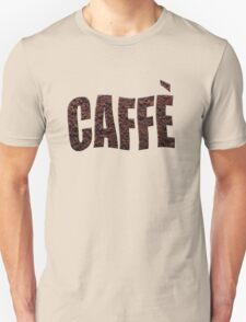 Italian coffee Caffè  T-Shirt